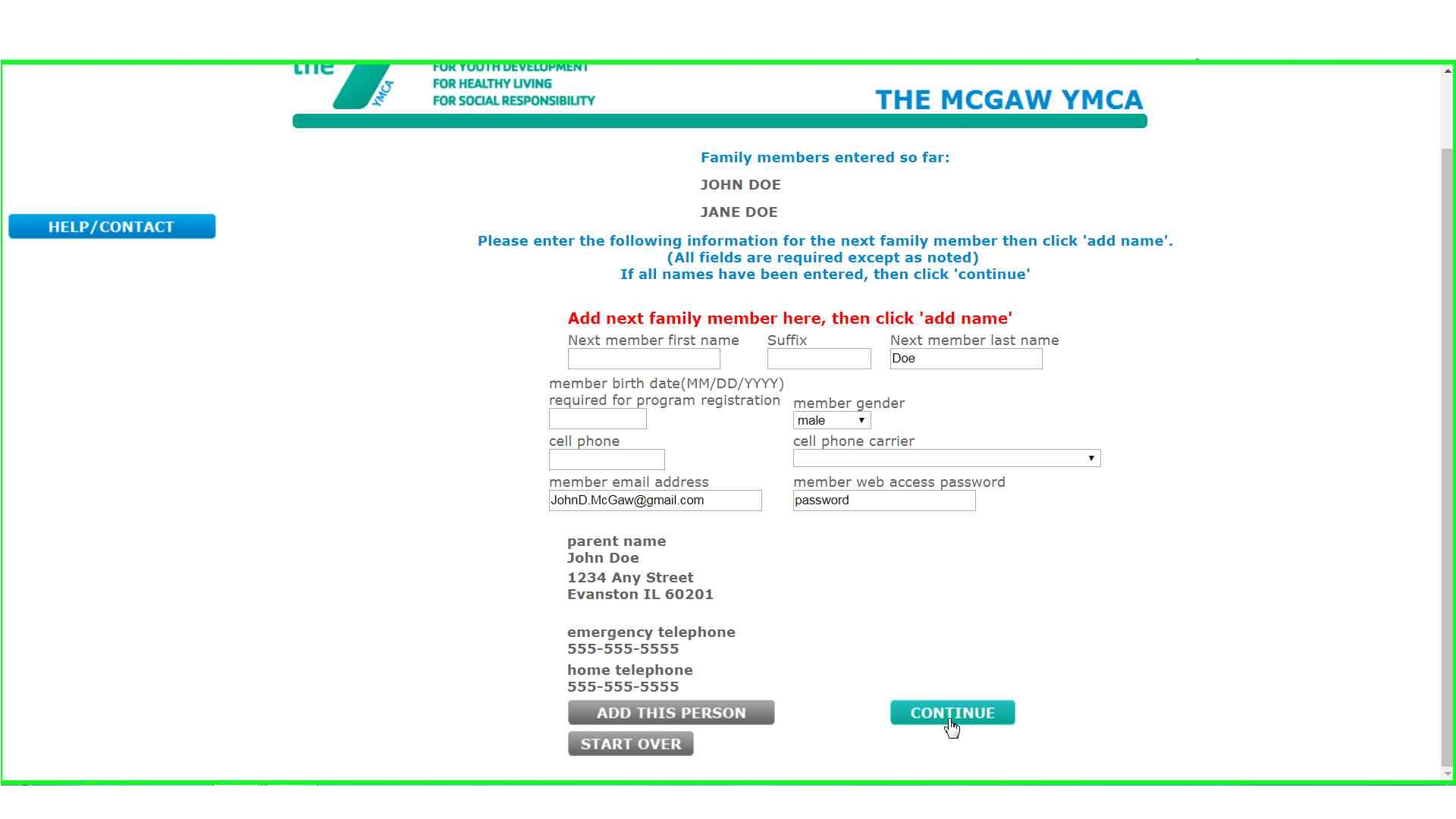 Join the mcgaw ymca this step may be repeated for all family members that reside in the same household once you have entered all of the members you wish to add to your account falaconquin